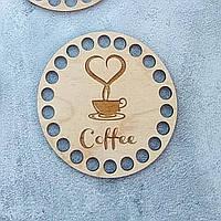 Круглое донышко с гравировкой Coffee.10 см