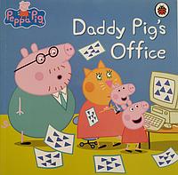 Книга на английском языке Daddy Pig's Office