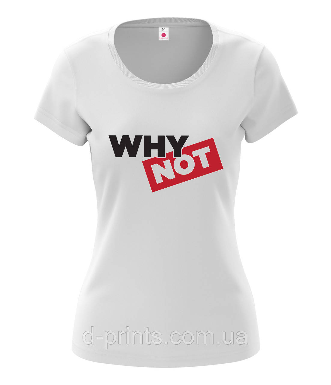 """Футболка женская с рисунком """" WHY NOT"""""""