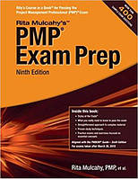 PMP Exam Prep: Accelerated Learning to Pass the Project Management Professional (PMP)9th Edition.Rita Mulcahу.