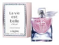 Женская парфюмированная вода  Lancome La Vie Est Belle L'Eclat