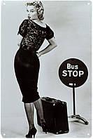 """Металлическая / ретро табличка """"Мэрилин Монро / Marilyn Monroe (Bus Stop)"""""""