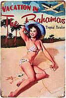 "Металлическая / ретро табличка ""Отдых На Багамских Островах / Vacation In The Bahamas Beach (Pin Up)"""