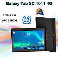 """Недорогой Планшет Galaxy Tab SC1011 4G 10.1"""" IPS 2Sim 16GB ROM GPS (Облегченный)"""