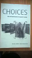 CHOICES Pre-Intermediate Students' Book и Workbook