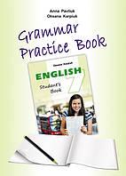 """Робочий зошит з граматики """"Grammar Practice Book"""" до підручника """"Англійська мова"""" для 7 класу Карпюк О."""