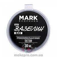 30 ml Крем Вазелин Mark EcoPharm Black