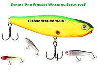 Воблер Strike Pro Finesse Walking Stick 103F