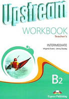 Upstream b2 intermediate wb tb teachers book workbook ответы к тетрадке (work book teacher's) бело бирюзовый
