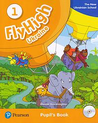 Fly High 1 Student's Book + Audio CD New Ukrainian