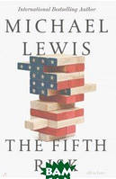 Lewis Michael The Fifth Risk. Undoing Democracy