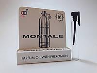 Масляные духи с феромонами Montale Vanilla Extasy 5 ml (реплика)