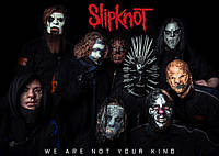 """Плакат Slipknot We are not your kind"""""""