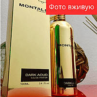 100 ml Montale Paris Dark Aoud. Eau de Parfum   Женская парфюмированная вода Монталь Дарк Ауд 100 мл ЛИЦЕНЗИЯ ОАЭ