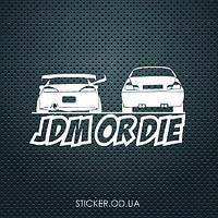 """Наклейка на авто """"jdm or die"""""""
