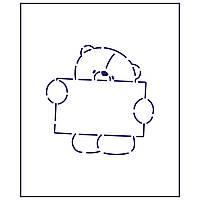 Трафарет Мишка с табличкой 8*7,8см (TR-1)