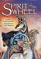 Spirit of the Wheel (Meditation Deck) / Дух Колеса (Медитативные Карты), фото 1