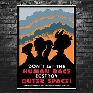 "Постер ""Футурама. Don't let human race…"". Futurama. Размер 60x42см (A2). Глянцевая бумага"