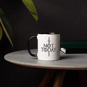 "Кружка GoT ""Not today"", фото 2"