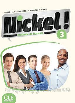 Nickel! Niveau 3 Livre De L Eleve + DVD-ROM