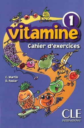 Vitamine 1 Cahier d`exercices + CD audio + portfolio (Робочий зошит)