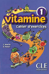 Vitamine 1 Cahier d`exercices + CD audio + portfolio (Робочий зошит)