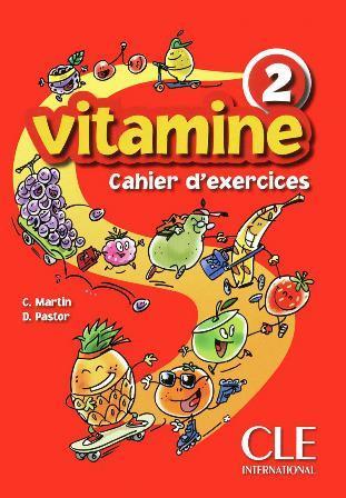 Vitamine 2 Cahier d`exercices + CD audio + portfolio (Робочий зошит)