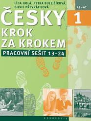 Česky krok za krokem 1 Pracovní sešit (Lekce 13–24) (Робочий зошит)