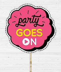 "Табличка для фотосессии ""Party goes on"""