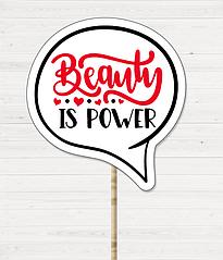 "Табличка для фотосессии ""Beauty is Power"""