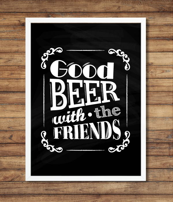 """Постер """"Good Beer with the Friends"""""""