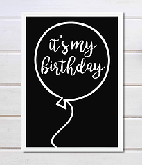 """Постер """"It's my Birthday"""""""