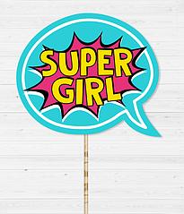 """Табличка для фотосессии """"Super Girl"""""""