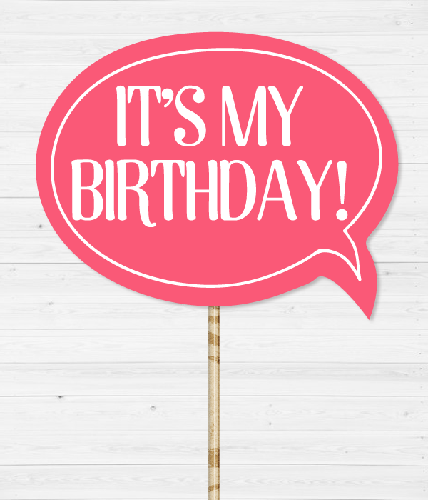 """Табличка для фотосессии """"It's my birthday!"""""""