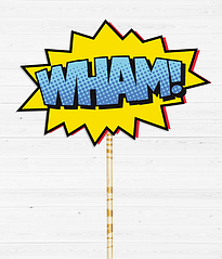 """Табличка для фотосессии """"WHAM!"""""""
