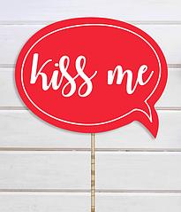 """Табличка для фотосессии """"Kiss me"""""""