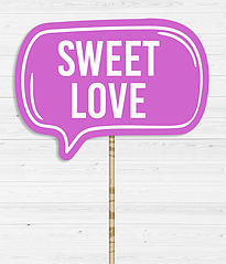 """Табличка для фотосессии """"Sweet love"""""""