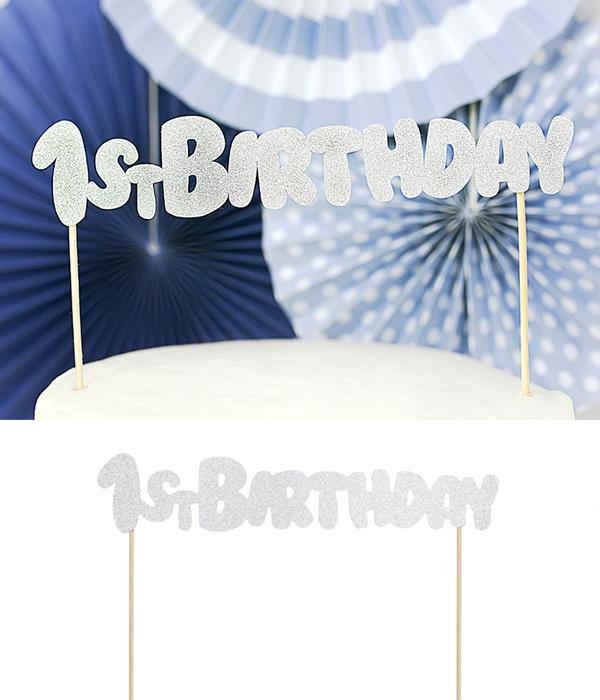 """Топпер для торта """"1st Birthday"""" (серебряный)"""