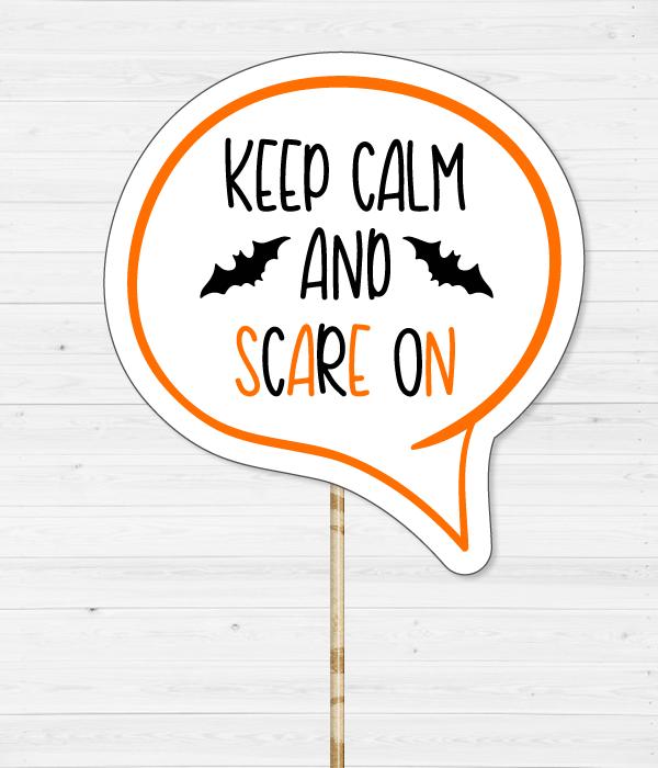 """Табличка для фотосессии """"Keep calm and scare on"""""""