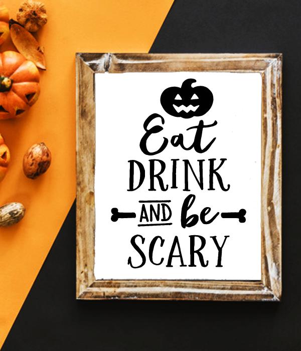 "Постер на Хэллоуин ""EAT DINK AND BE SCARY"" (2 размера)"