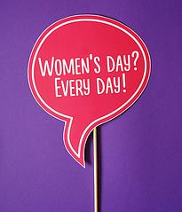 "Табличка для фотосесії ""women's Day? Every Day!"""