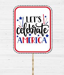 "Табличка для фотосесії ""let's CELEBRATE AMERICA"""