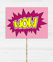 "Табличка для фотосессии ""Wow"""