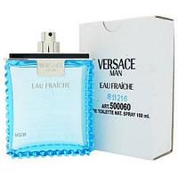 Versace Man Eau Fraiche Versace   (Версаче Фреш)  ТЕСТЕР  100мл.