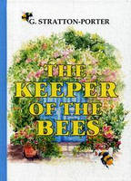 The Keeper of the Bees = Пчеловод: на англ.яз