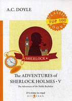 The Adventures of Sherlock Holmes V = Приключения Шерлока Холмса V: на англ.яз