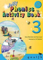 Jolly Phonics Activity Book 3 : in Precursive Letters (British English edition)