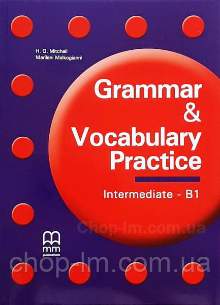 Grammar & Vocabulary Practice Intermediate/B1 Student's Book