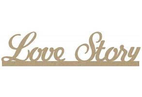 Заготівля Напис LOVE STORY МДФ 40*9см ROSA TALENT