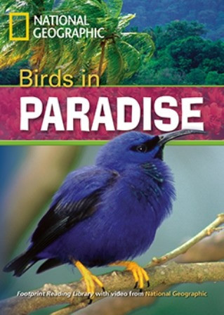 Footprint Reading Library 1300 B1 Birds in Paradise with Multi-ROM